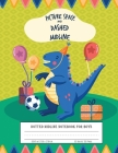 Dotted Midline Notebook For Boys: Picture Space And Dashed Midline Dinosaur cover Cover Image