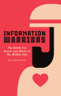 Information Warriors: The Battle for Hearts and Minds in the Middle East Cover Image