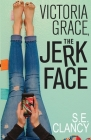 Victoria Grace, the Jerkface Cover Image