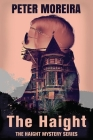 The Haight (The Haight Mystery Series #1) Cover Image