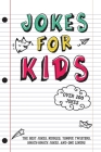 Jokes for Kids: The Best Jokes, Riddles, Tongue Twisters, Knock-Knock, and One liners for kids: Kids Joke books ages 7-9 8-12 Cover Image