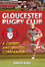 Gloucester Rugby Club: A