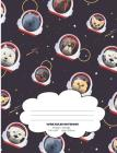 Space Astronaut Dogs: Cute Dogs In Spacesuits Wide Ruled Composition Books Cover Image