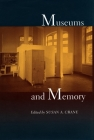 Museums and Memory (Cultural Sitings) Cover Image