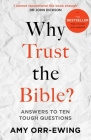 Why Trust the Bible?: Answers to Ten Tough Questions Cover Image