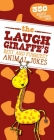The Laugh Giraffe's Best and Funniest Animal Jokes: 350 Highly Hilarious Jokes! Cover Image