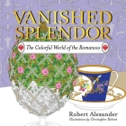 Vanished Splendor: The Colorful World of the Romanovs Cover Image