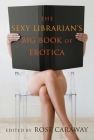 The Sexy Librarian's Big Book of Erotica Cover Image