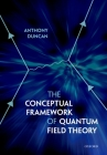 The Conceptual Framework of Quantum Field Theory Cover Image