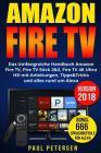 Amazon Fire TV: Das Umfangreiche Handbuch Amazon Fire TV, Fire TV Stick 2&3, Fire TV 4K Ultra HD mit Anleitungen, Tipps&Tricks und all Cover Image