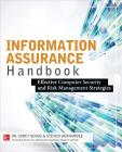 Information Assurance Handbook: Effective Computer Security and Risk Management Strategies Cover Image