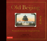 Old Beijing: Postcards from the Imperial City Cover Image