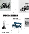 Pioneers, Products From Phaidon Design Classics Cover Image