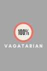 100% Vagatarian: Lesbian Pride Gift Idea For LGBT Gay Bisexual Transgender Cover Image