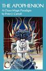 The Apophenion: A Chaos Magick Paradigm Cover Image