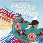 Ancestor Approved: Intertribal Stories for Kids Lib/E: Intertribal Stories for Kids Cover Image