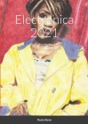 Electronica 2021: Poetry For Modern Life Cover Image