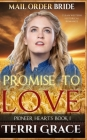 Mail Order Bride: Promise to Love: Clean Western Historical Romance Cover Image