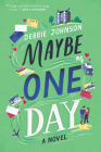 Maybe One Day: A Novel Cover Image