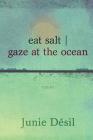 Eat Salt Gaze at the Ocean Cover Image