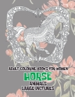 Adult Coloring Books for Women Large Pictures - Animals - Horse Cover Image