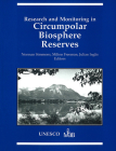 Research and Monitoring in Circumpolar Biosphere Reserves Cover Image