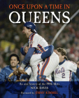 Once Upon a Time in Queens: An Oral History of the 1986 Mets Cover Image