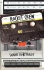Rockit Crew: The Adventures of Teenage Hip-Hop Misfits Cover Image