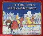 If You Lived in the Days of the Knights Cover Image