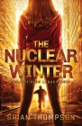 The Nuclear Winter: A Reject High Legacy Novel Cover Image