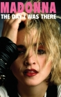 Madonna The Day I Was There Cover Image