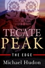 Tecate Peak: The Edge Cover Image