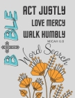 Act Justly Love Mercy Walk Humbly MICAH 6: 8 Bible Word Search: Word Search Book For Adults, Fun Indoor and Outdoor Bible Games for Adults Cover Image