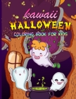 Kawaii Halloween Coloring Book For Kids: Cute Hocus Pocus Children Coloring Workbook For Toddlers / Witch Cat Edition Cover Image