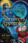 The Sorcerer's Apprentice: An Anthology of Magical Tales Cover Image