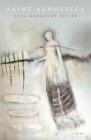 Saint Agnostica: Poems Cover Image