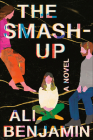 The Smash-Up: A Novel Cover Image