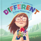 Different--A Great Thing to Be! Cover Image