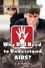 Why Do I Need to Understand AIDS? Cover Image