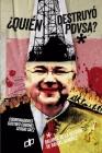 ¿Quién Destruyó Pdvsa?: Balance de la gestión de Rafael Ramírez Cover Image
