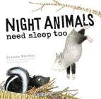 Night Animals Need Sleep Too Cover Image