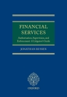 Financial Services: Authorisation, Supervision and Enforcement: A Litigator's Guide Cover Image