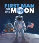 First Man on the Moon Cover Image