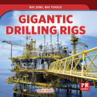 Gigantic Drilling Rigs Cover Image