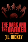 The Dark and the Darker Cover Image