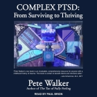 Complex Ptsd Lib/E: From Surviving to Thriving Cover Image