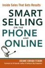 Smart Selling on the Phone and Online: Inside Sales That Gets Results Cover Image