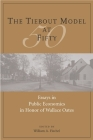 The Tiebout Model at Fifty: Essays in Public Economics in Honor of Wallace Oates Cover Image