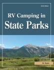 RV Camping in State Parks, 6th Edition Cover Image