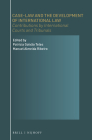 Case-Law and the Development of International Law: Contributions by International Courts and Tribunals Cover Image